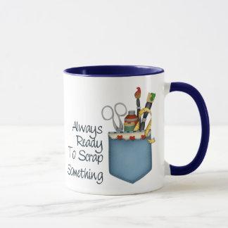 Always Ready Scrapper Mug