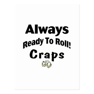 Always Ready To Roll Craps Postcard