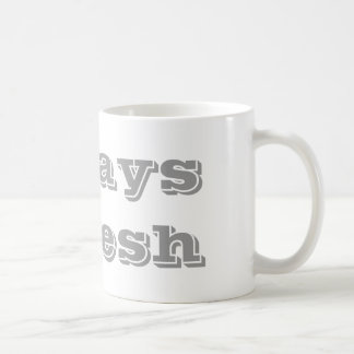 Always Refresh mug