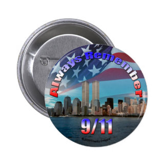 Always Remember 9/11 Button