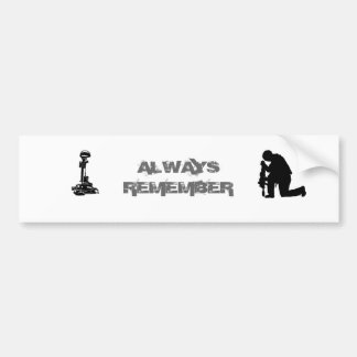 Always Remember Bumper Stickers