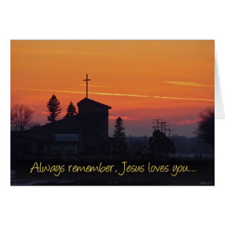 Always remember Jesus loves you Card