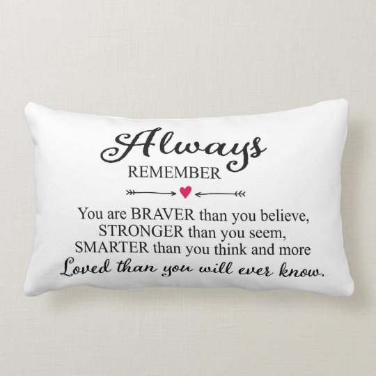 Always Remember You Are Loved: Always Remember You Are Loved Lumbar Pillow