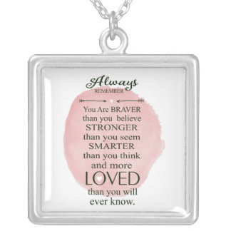 Always Remember You Are Loved More Than You Know Square Pendant Necklace