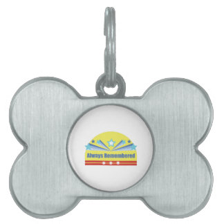 Always Remembered Pet Name Tag
