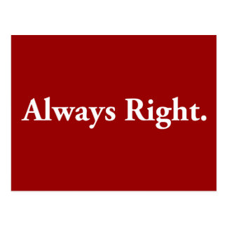 Always Right. Post Card