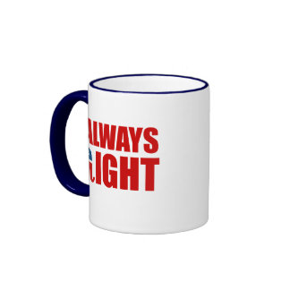 ALWAYS RIGHT RINGER COFFEE MUG