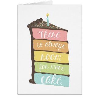 Always Room For Cake Birthday Card