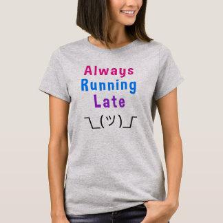 Always Running Late Shrug Smiley Womens Tees