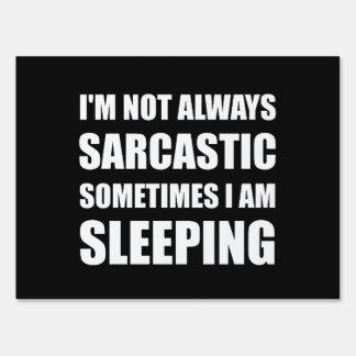 Always Sarcastic Sleeping Sign