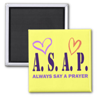 ALWAYS SAY A PRAYER 2 INCH SQUARE MAGNET