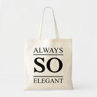 Always so elegant tote bag