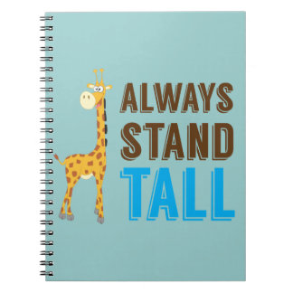 Always Stand Tall, Never Give Up Inspirational Notebook