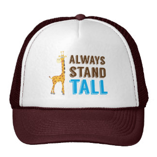 Always Stand Tall, Never Give Up Inspirational Trucker Hat