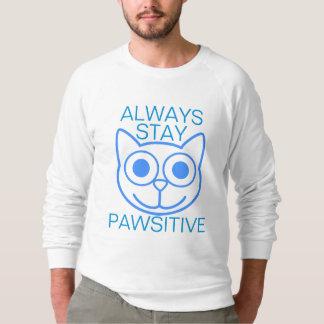 Always Stay Pawsitive Sweatshirt