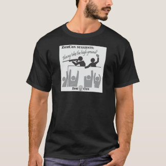Always Take the High Ground! T-Shirt