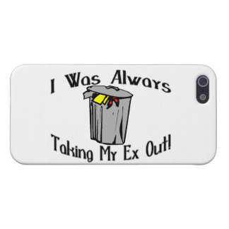 Always Taking My Ex Out Case For iPhone SE/5/5s