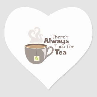 Always Tea Time Heart Sticker