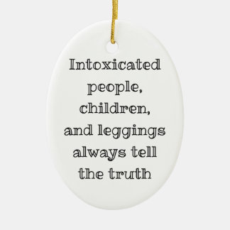 Always tell the truth ceramic ornament