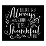 Always Thankful Script Thanksgiving Poster | Black