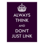 Always Think and Don't Just Link Poster