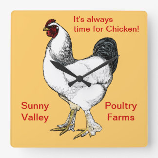 Always Time for Chicken Restaurant or Farm Kitchen Square Wall Clock