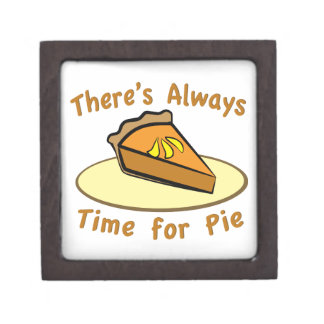 Always Time for Pie Premium Jewelry Boxes