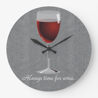 Always Time for Wine (Large) Wall Clock