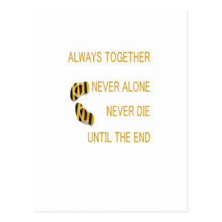 Always Together Never alone Never Die Until TheEnd Postcard