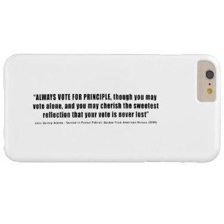 Always Vote For Principle John Quincy Adams Barely There iPhone 6 Plus Case