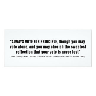 Always Vote For Principle John Quincy Adams 4x9.25 Paper Invitation Card