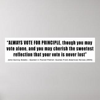 Always Vote For Principle John Quincy Adams Poster