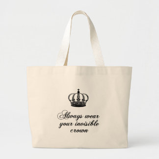 Always wear your invisible crown, word art design tote bag