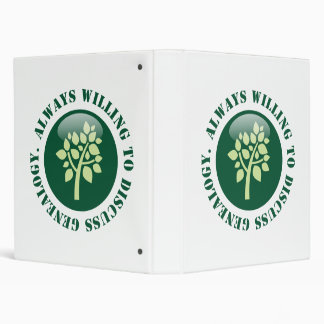 Always Willing To Discuss Genealogy 3 Ring Binder
