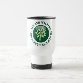 Always Willing To Discuss Genealogy Travel Mug