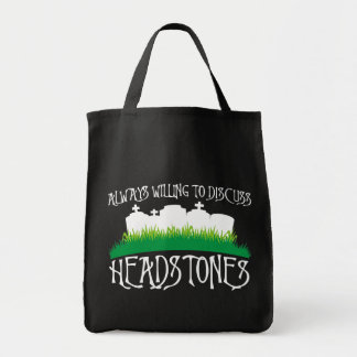 Always Willing To Discuss Headstones Grocery Tote Bag
