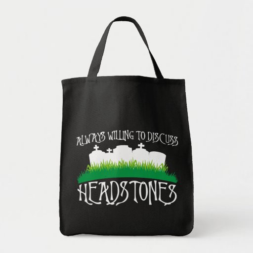 Always Willing To Discuss Headstones Canvas Bags