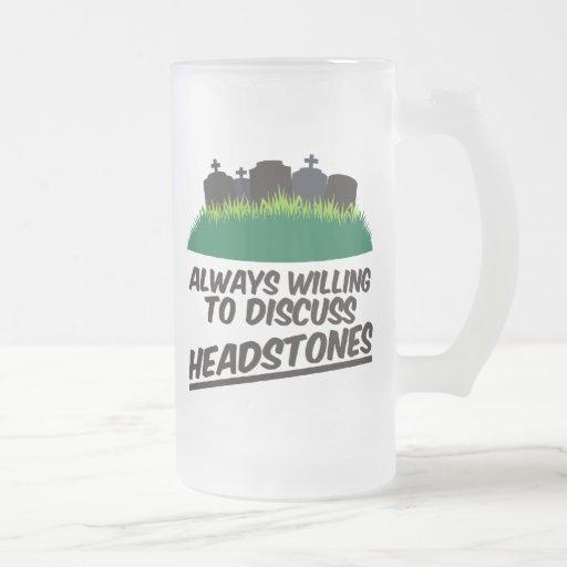 Always Willing To Discuss Headstones Coffee Mug