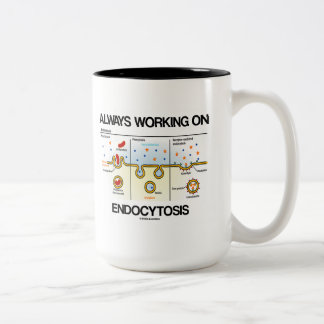 Always Working On Endocytosis (Cellular Eating) Two-Tone Coffee Mug