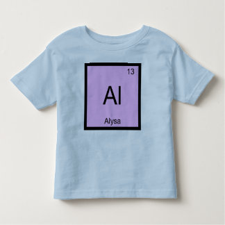 Alysa Name Chemistry Element Periodic Table Toddler T-shirt