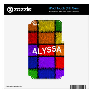 ALYSSA ( female names ) Skins For iPod Touch 4G