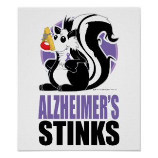 Alzheimer s Disease Stinks Posters