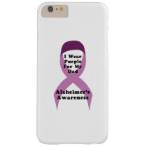Alzheimers Awareness Wear For My Dad Gif Barely There iPhone 6 Plus Case