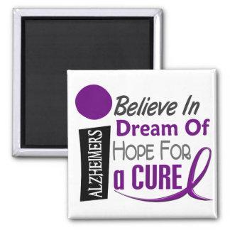 Alzheimer's Disease BELIEVE DREAM HOPE 2 Inch Square Magnet