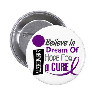 Alzheimer's Disease BELIEVE DREAM HOPE Pinback Button