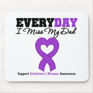 Alzheimer's Disease Every Day I Miss My Dad Mouse Mat