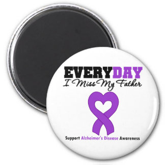 Alzheimer's Disease Every Day I Miss My Father 2 Inch Round Magnet