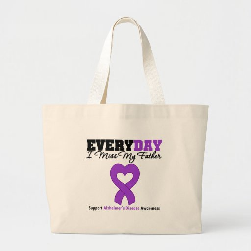 Alzheimer's Disease Every Day I Miss My Father Canvas Bags