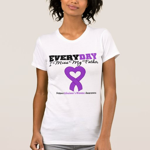 Alzheimer's Disease Every Day I Miss My Father Shirts
