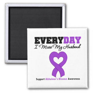 Alzheimer's Disease Every Day I Miss My Husband 2 Inch Square Magnet